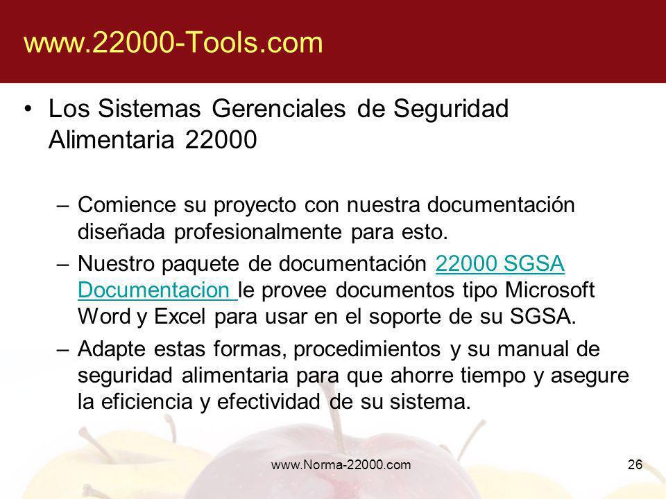 www.22000-Tools.com Los Sistemas Gerenciales de Seguridad Alimentaria 22000.