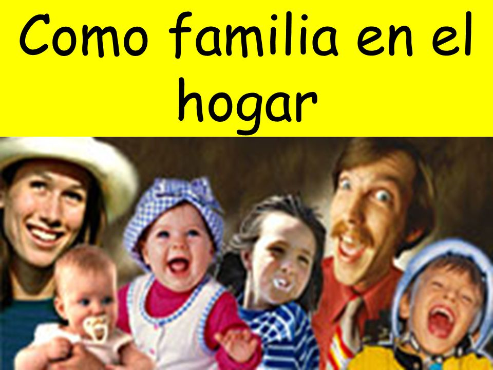 Como familia en el hogar
