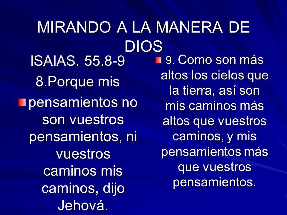 MIRANDO A LA MANERA DE DIOS