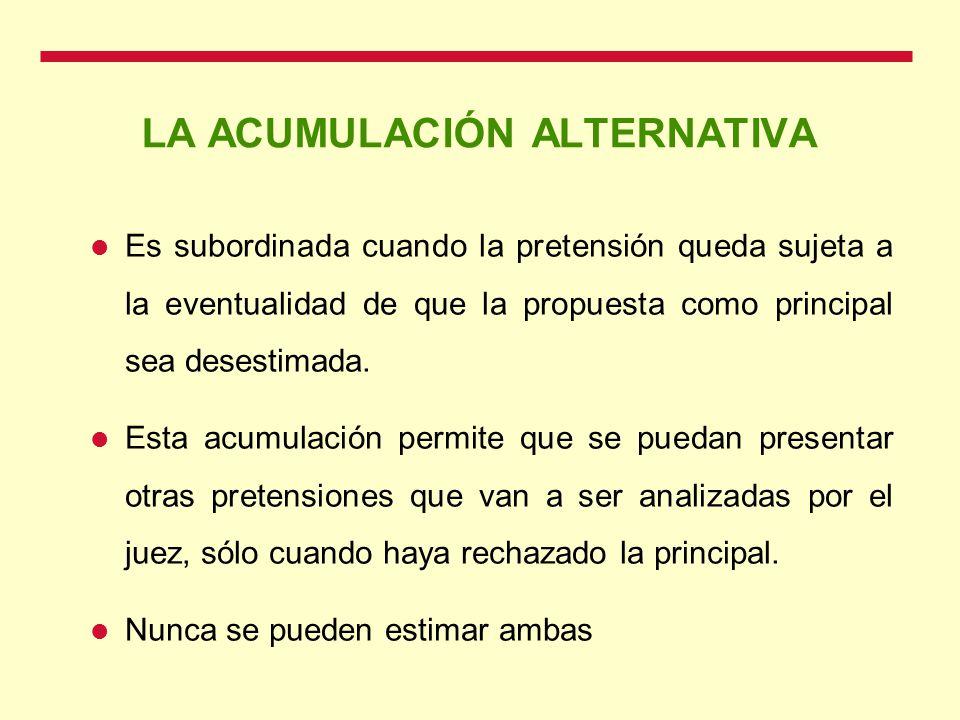 LA ACUMULACIÓN ALTERNATIVA