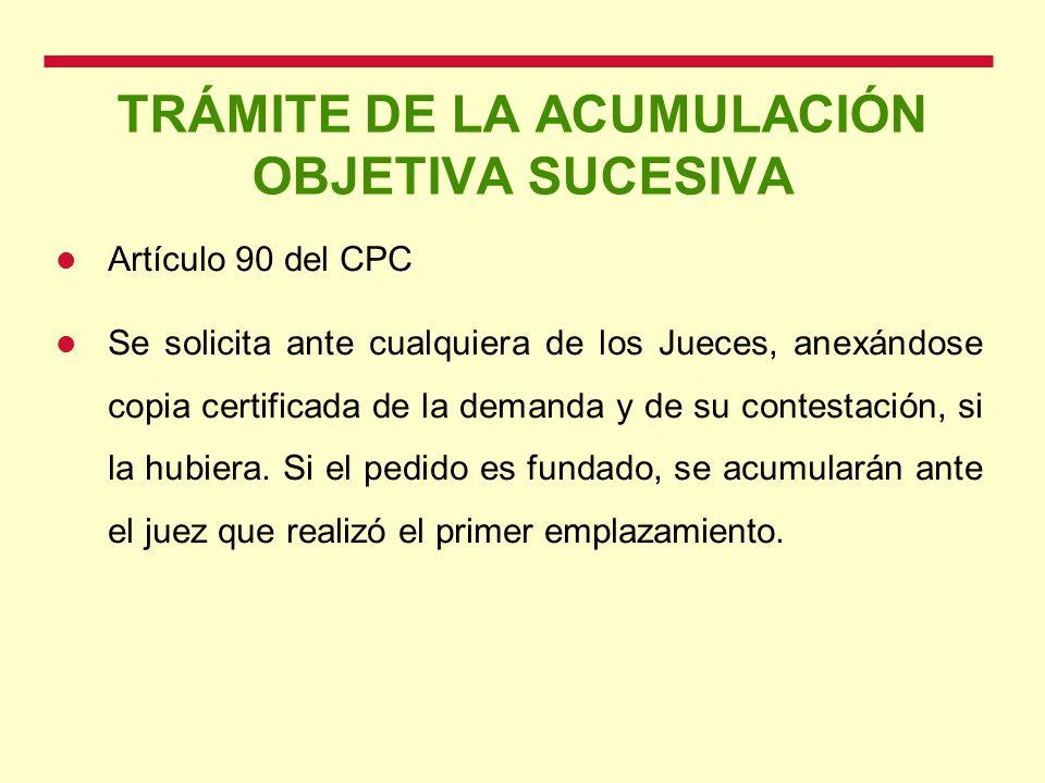 TRÁMITE DE LA ACUMULACIÓN OBJETIVA SUCESIVA