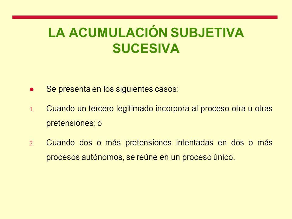 LA ACUMULACIÓN SUBJETIVA SUCESIVA