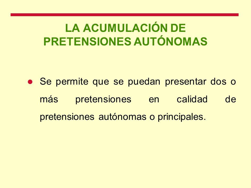 LA ACUMULACIÓN DE PRETENSIONES AUTÓNOMAS