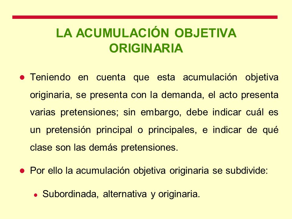 LA ACUMULACIÓN OBJETIVA ORIGINARIA