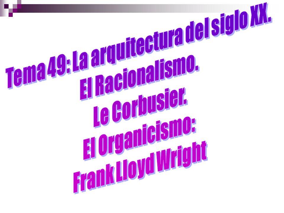 Tema 49: La arquitectura del siglo XX.