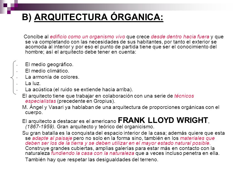 B) ARQUITECTURA ÓRGANICA:
