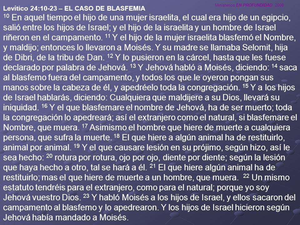 Levítico 24:10-23 – EL CASO DE BLASFEMIA