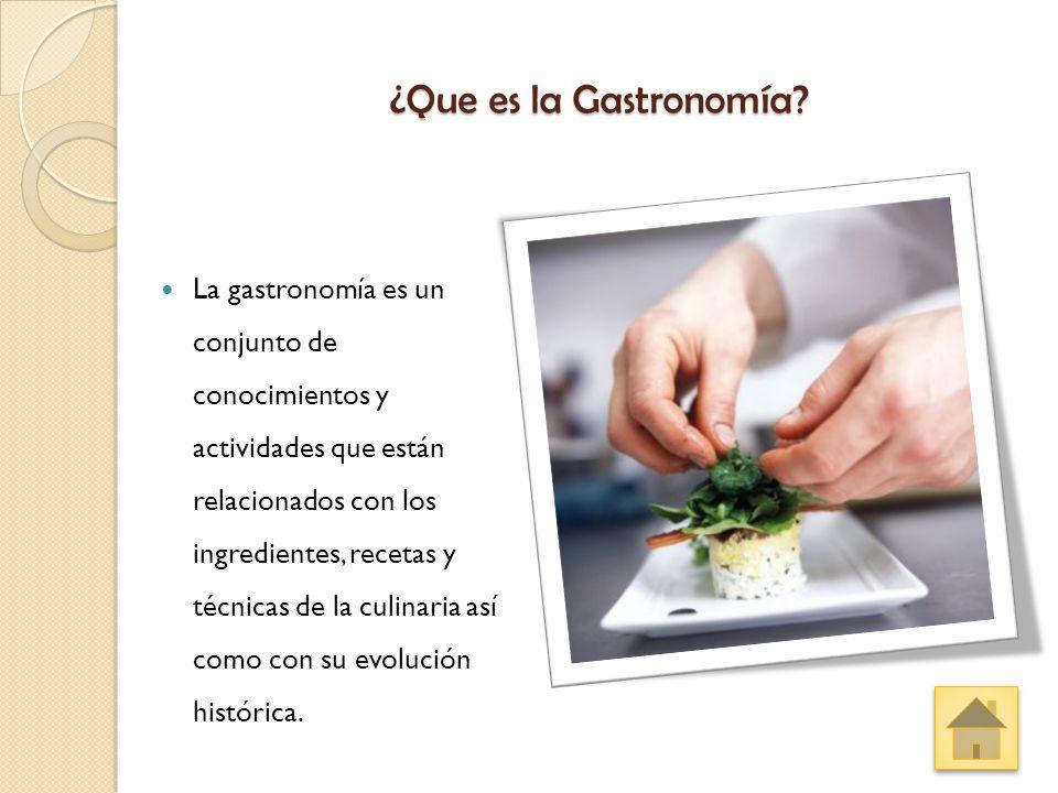 ¿Que es la Gastronomía