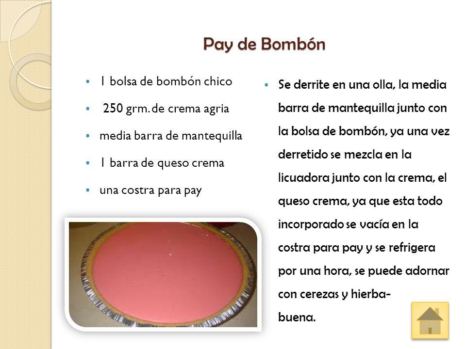 Pay de Bombón 1 bolsa de bombón chico