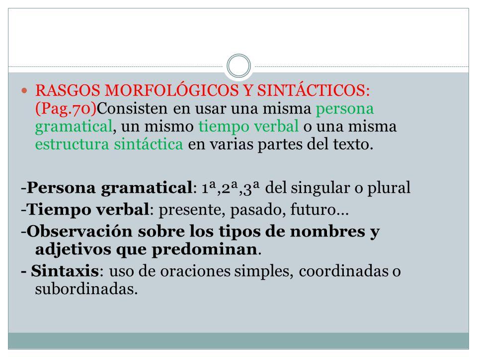 RASGOS MORFOLÓGICOS Y SINTÁCTICOS: (Pag
