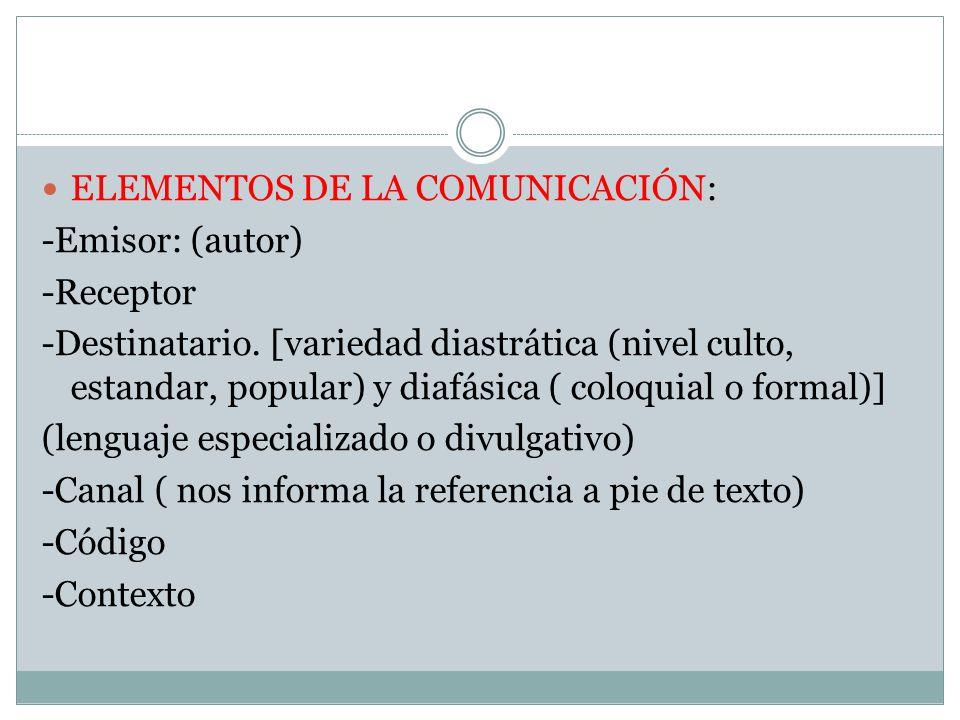 ELEMENTOS DE LA COMUNICACIÓN: