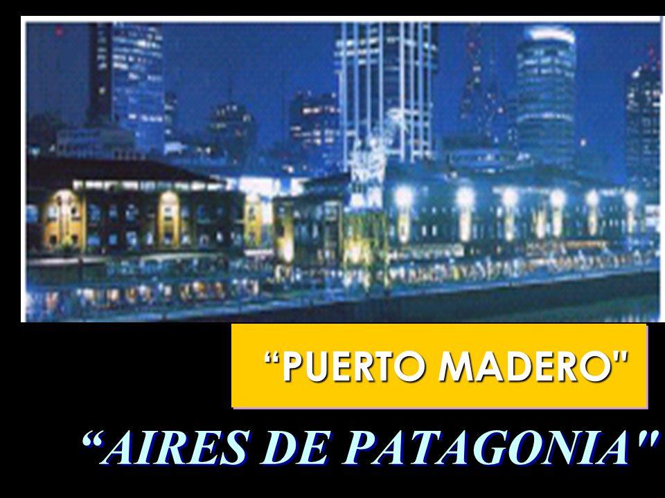 PUERTO MADERO AIRES DE PATAGONIA