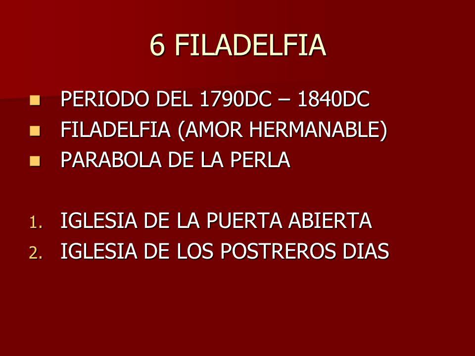 6 FILADELFIA PERIODO DEL 1790DC – 1840DC FILADELFIA (AMOR HERMANABLE)