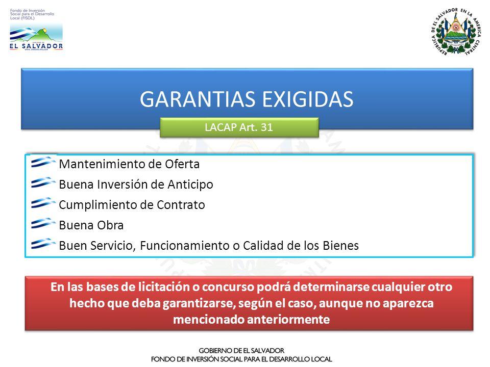 GARANTIAS EXIGIDAS Mantenimiento de Oferta Buena Inversión de Anticipo
