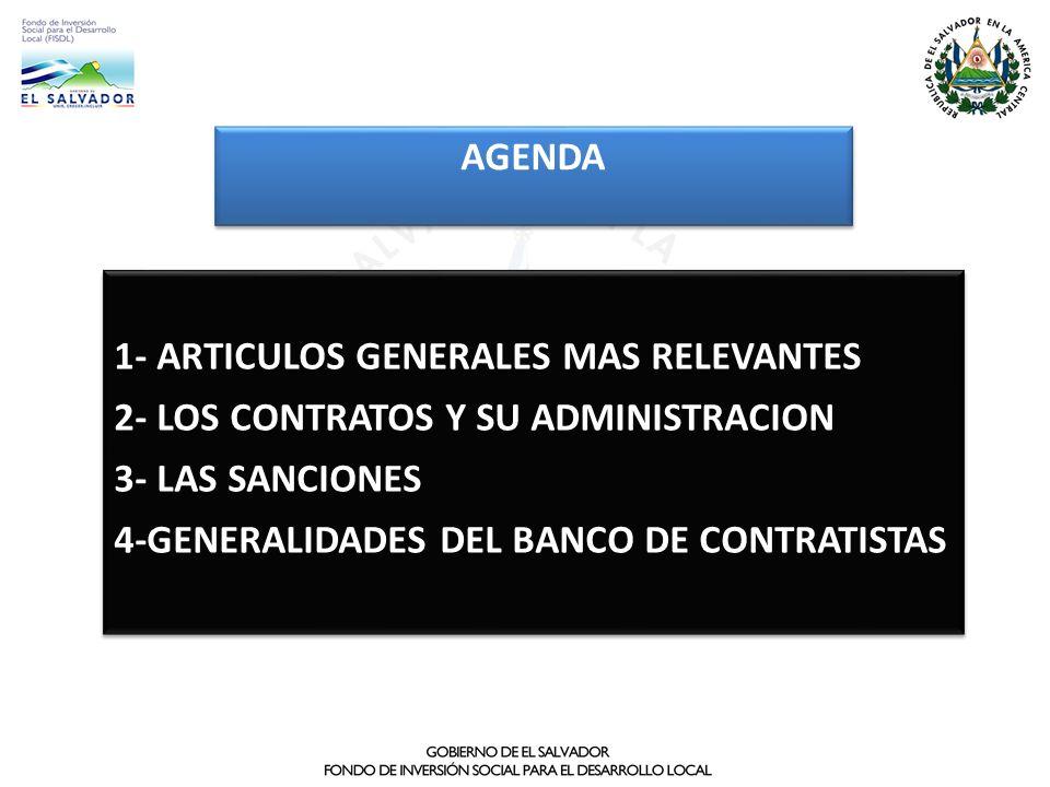 agenda 1- ARTICULOS GENERALES MAS RELEVANTES. 2- LOS CONTRATOS Y SU ADMINISTRACION. 3- LAS SANCIONES.
