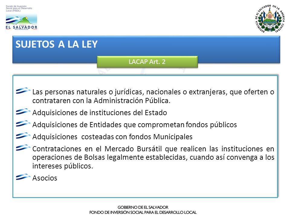 SUJETOS A LA LEYLACAP Art. 2. Las personas naturales o jurídicas, nacionales o extranjeras, que oferten o contrataren con la Administración Pública.