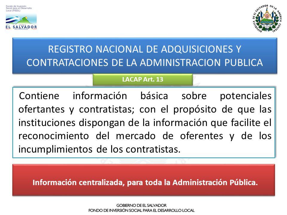 Información centralizada, para toda la Administración Pública.