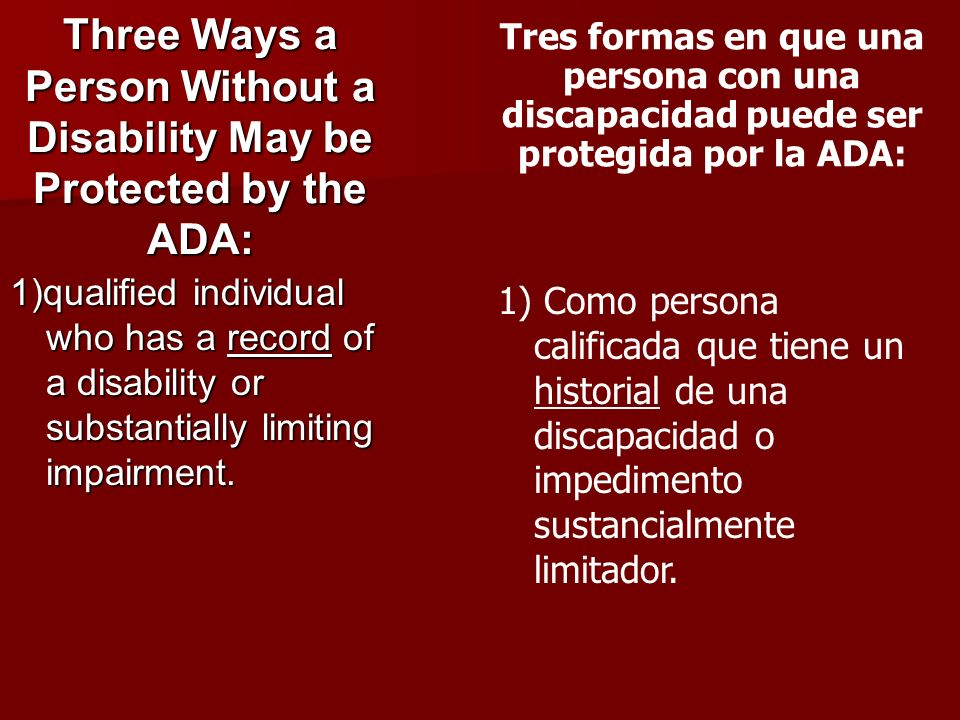 Three Ways a Person Without a Disability May be Protected by the ADA: