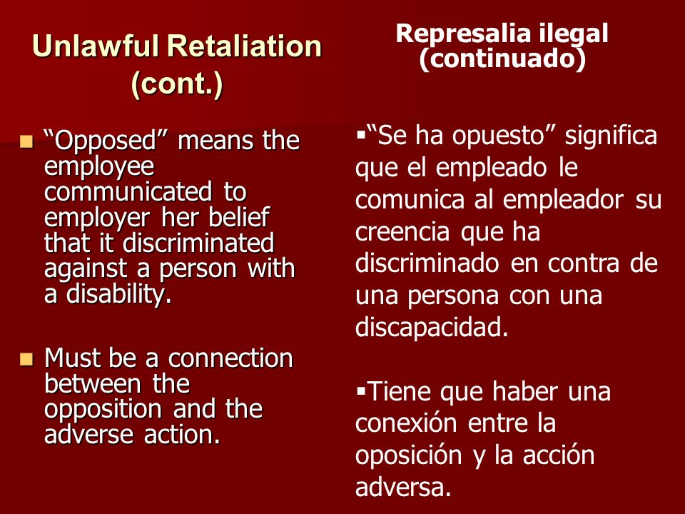 Unlawful Retaliation (cont.)