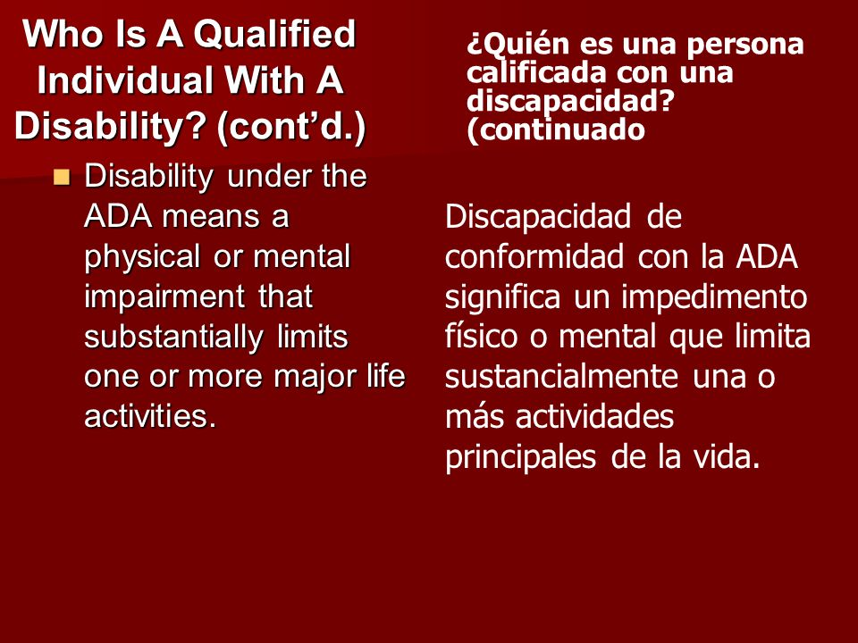 Who Is A Qualified Individual With A Disability (cont'd.)