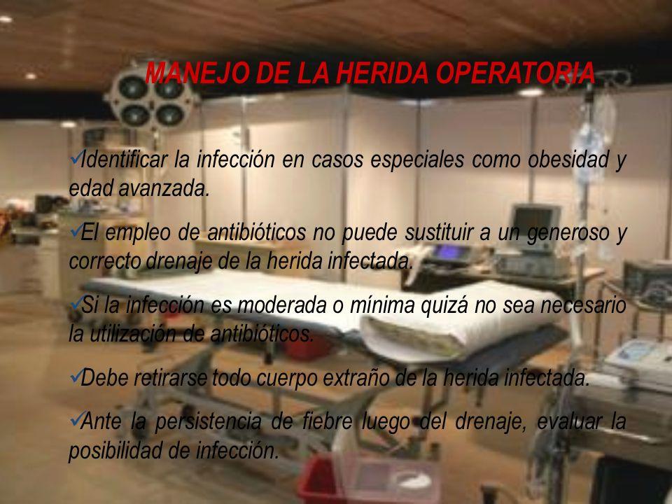 MANEJO DE LA HERIDA OPERATORIA