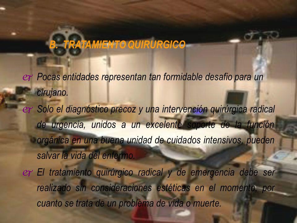 B. TRATAMIENTO QUIRURGICO