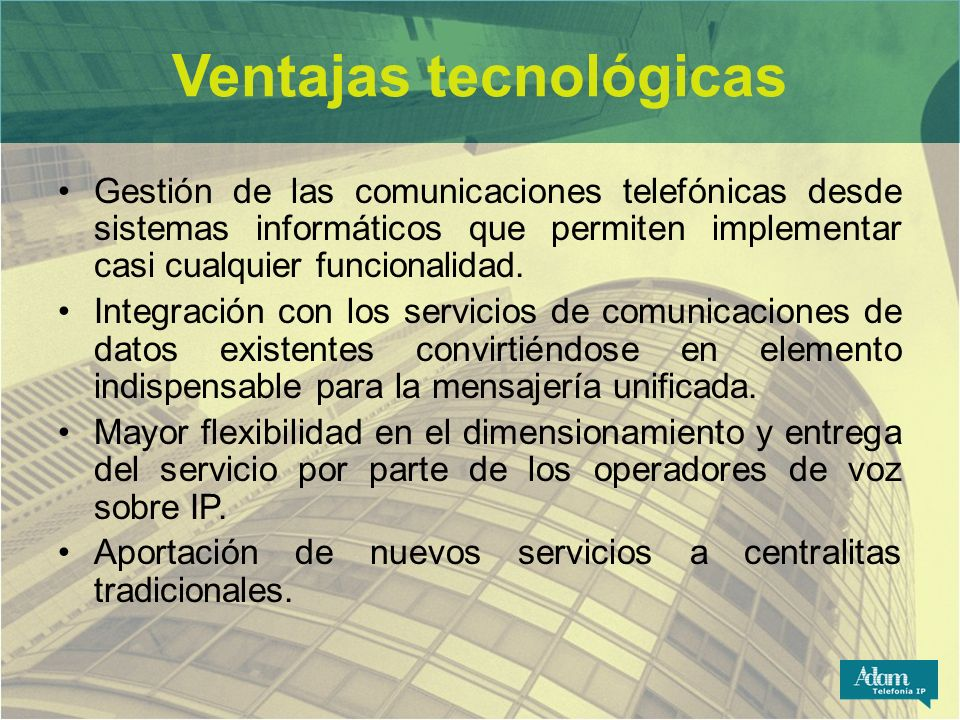 Ventajas tecnológicas