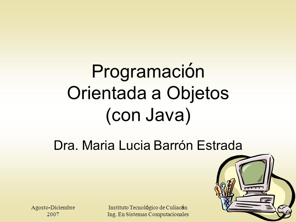 Programación Orientada a Objetos (con Java)