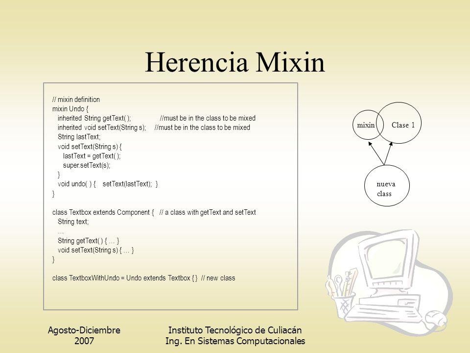 Herencia Mixin Agosto-Diciembre 2007 Instituto Tecnológico de Culiacán