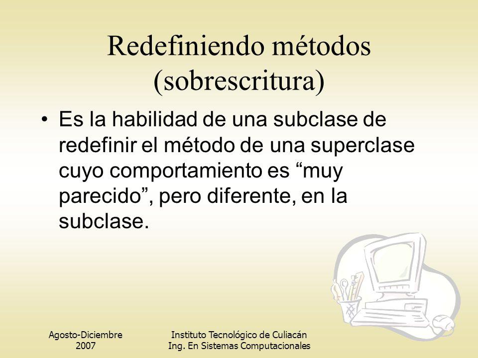 Redefiniendo métodos (sobrescritura)