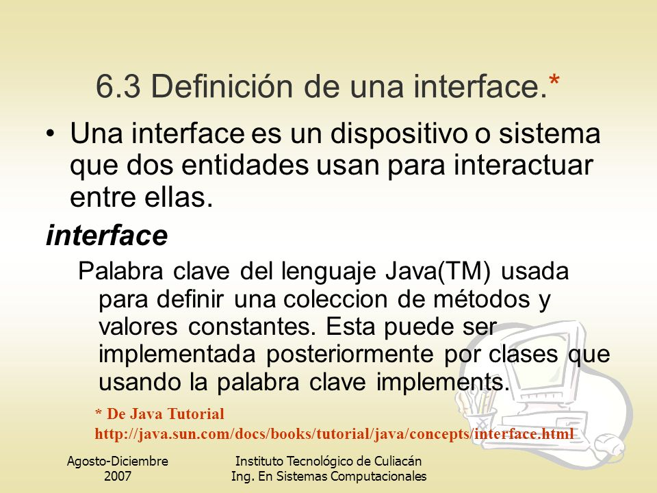 6.3 Definición de una interface.*