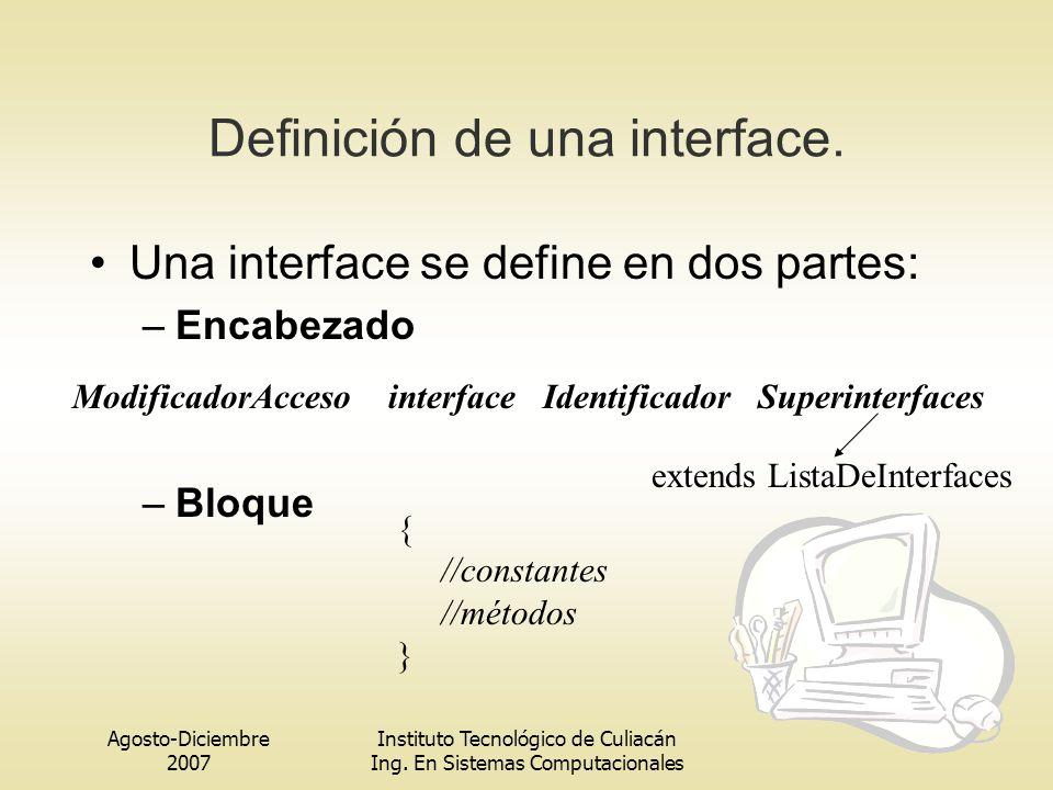 Definición de una interface.