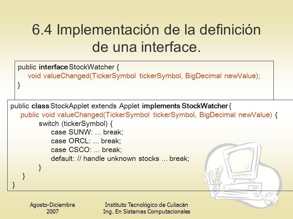6.4 Implementación de la definición de una interface.
