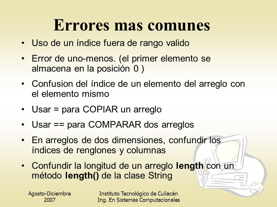 Errores mas comunes Uso de un índice fuera de rango valido