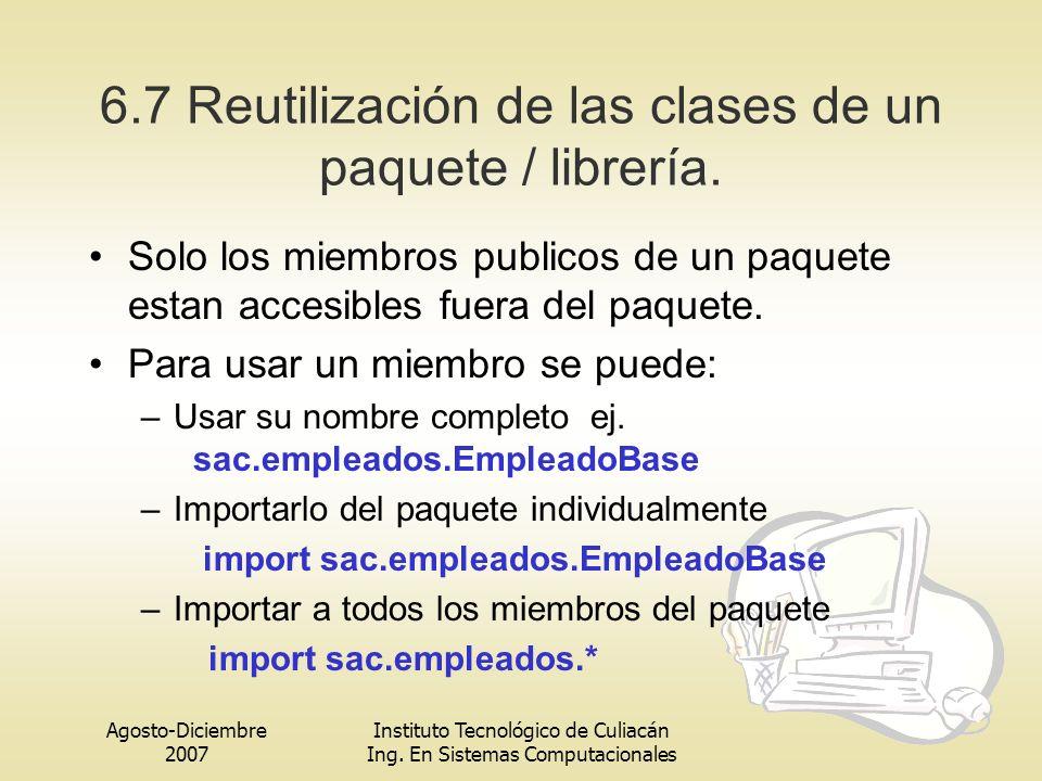 6.7 Reutilización de las clases de un paquete / librería.