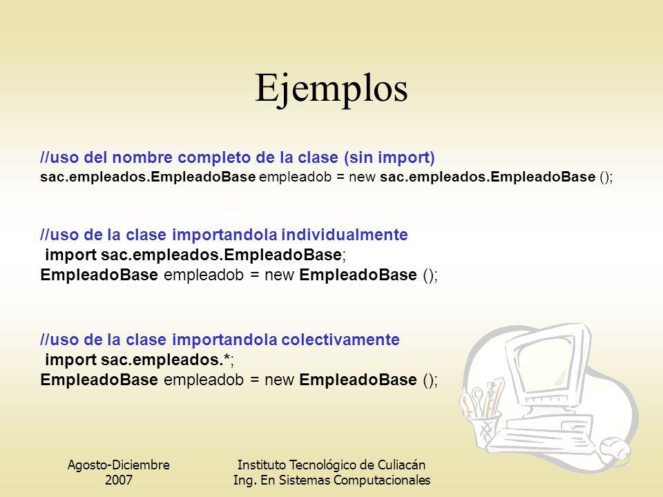 Ejemplos //uso del nombre completo de la clase (sin import)