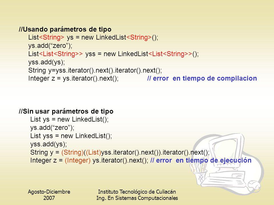 //Usando parámetros de tipo