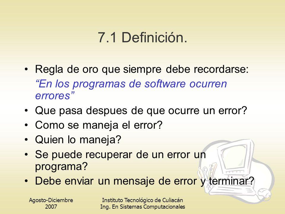 7.1 Definición. Regla de oro que siempre debe recordarse:
