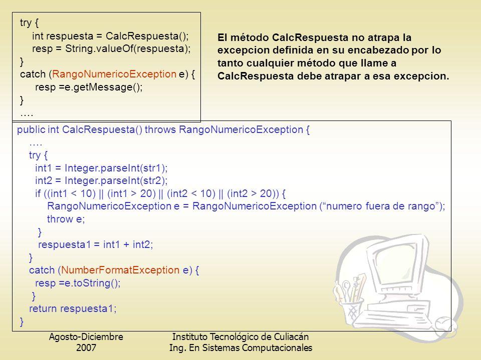 try { int respuesta = CalcRespuesta();