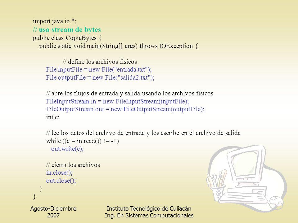 // usa stream de bytes import java.io.*; public class CopiaBytes {