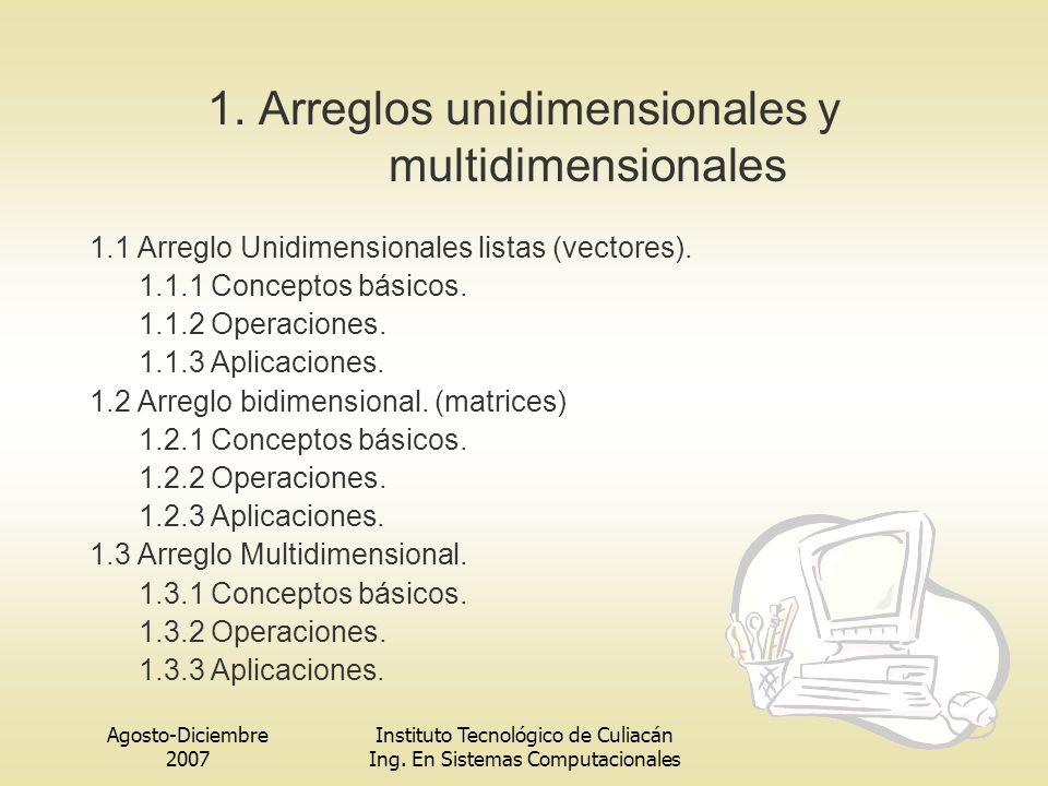 1. Arreglos unidimensionales y multidimensionales