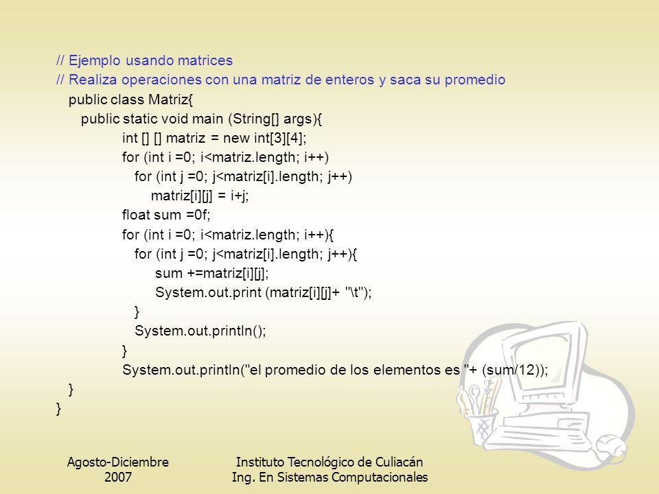 // Ejemplo usando matrices