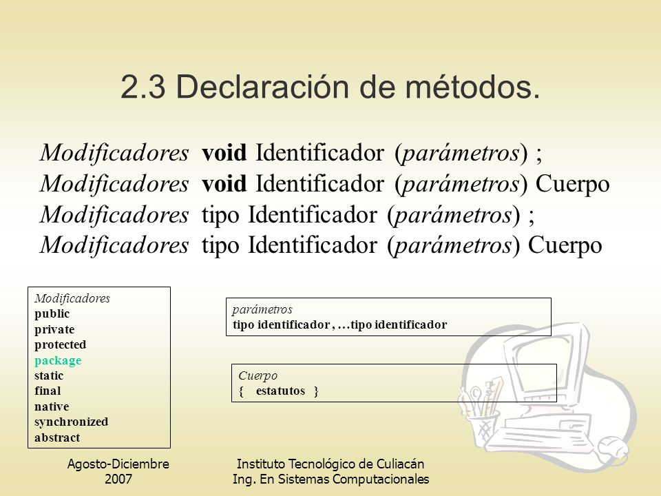 2.3 Declaración de métodos.