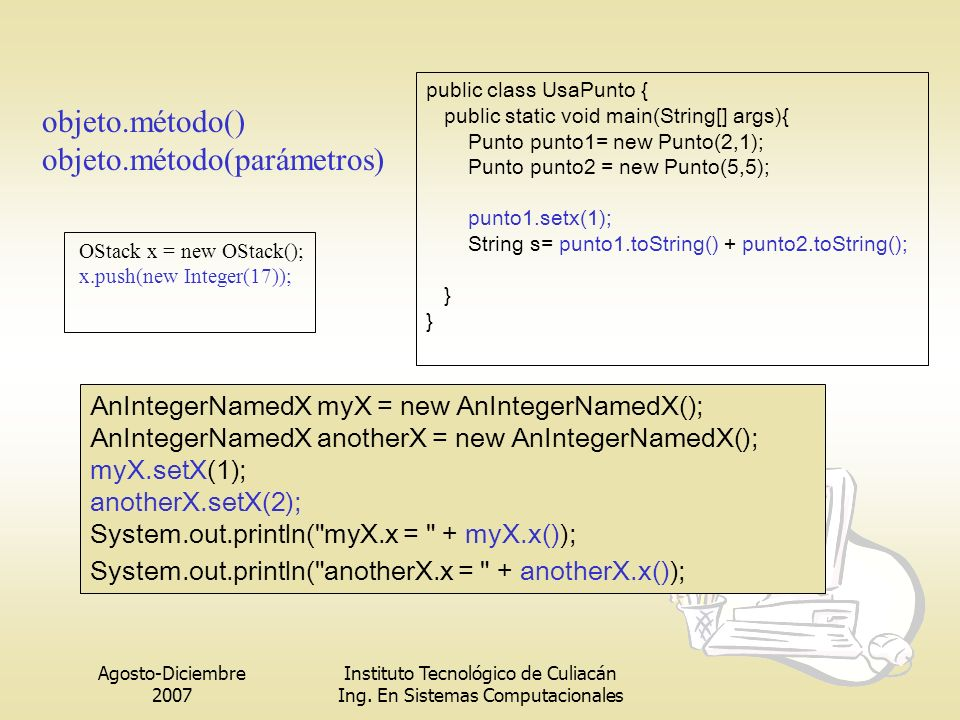 objeto.método(parámetros)