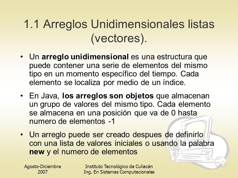 1.1 Arreglos Unidimensionales listas (vectores).