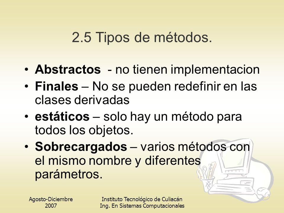 2.5 Tipos de métodos. Abstractos - no tienen implementacion