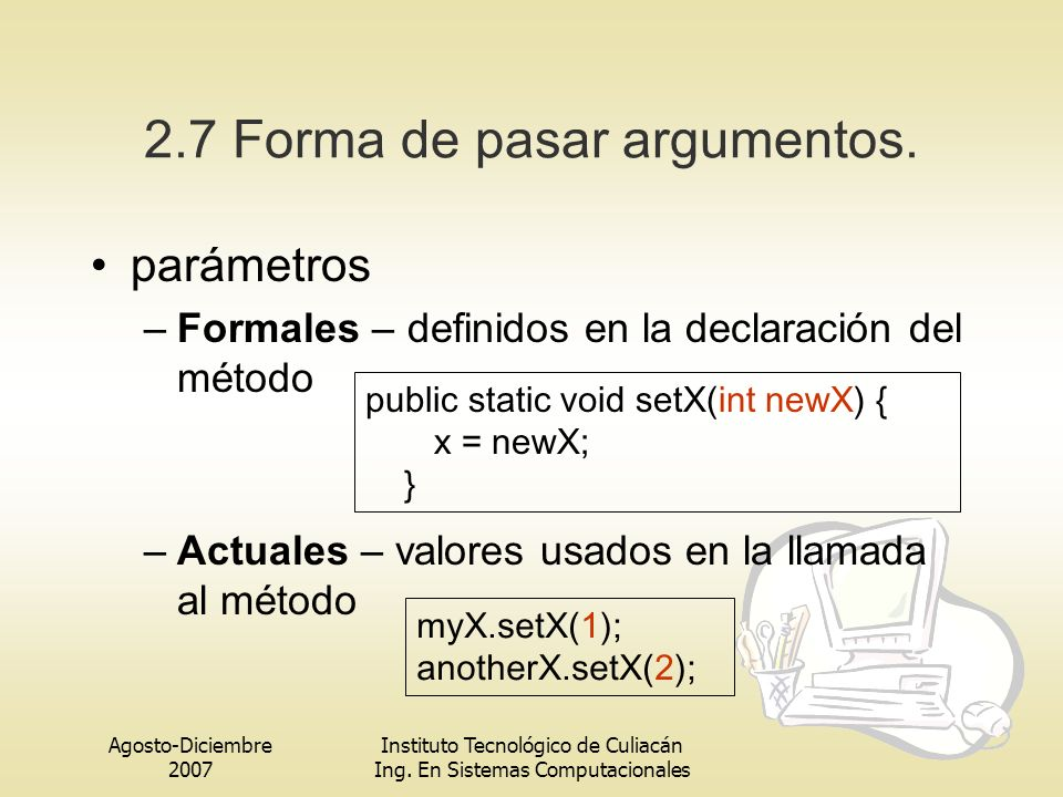 2.7 Forma de pasar argumentos.