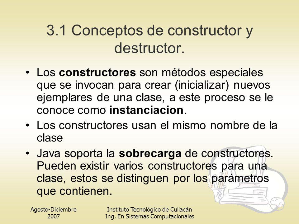 3.1 Conceptos de constructor y destructor.