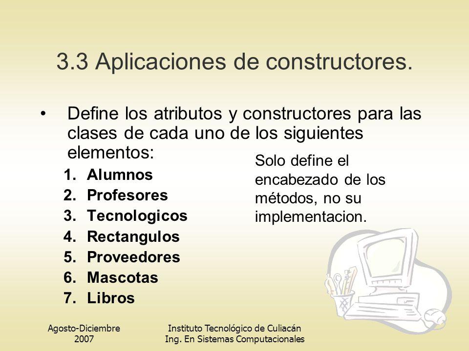 3.3 Aplicaciones de constructores.