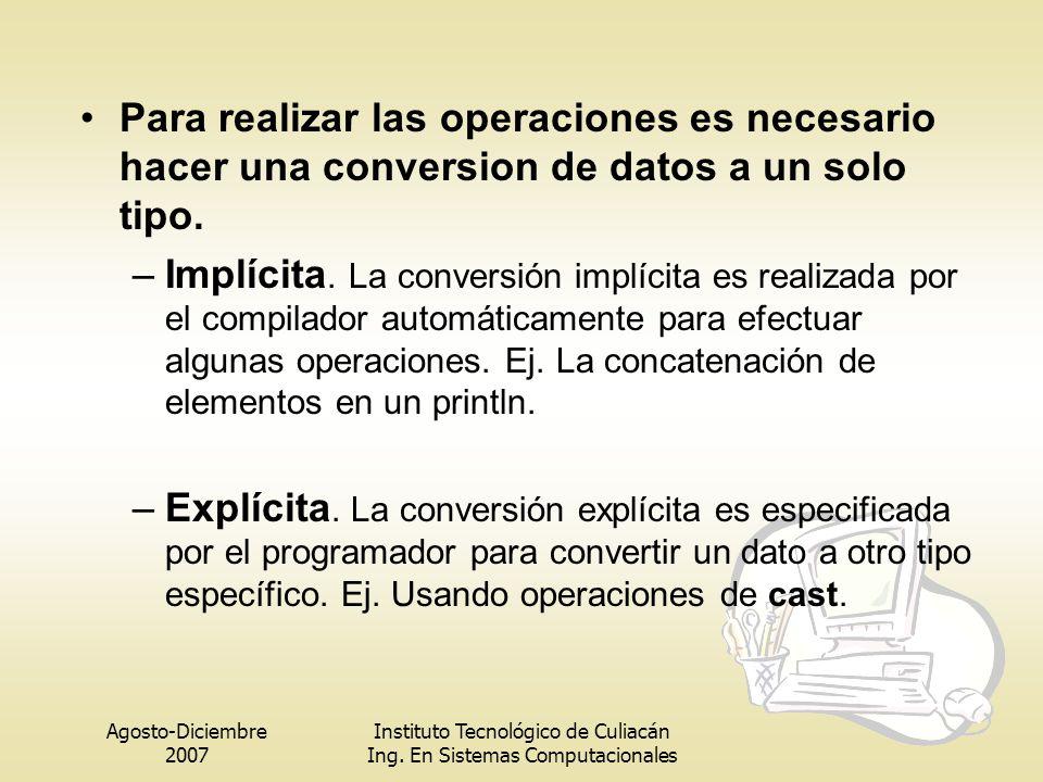 Para realizar las operaciones es necesario hacer una conversion de datos a un solo tipo.